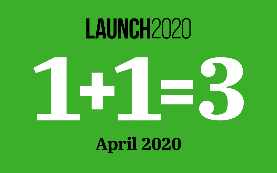 Launch 2020 April Recap