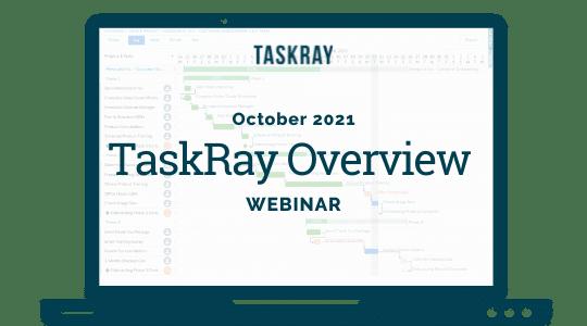 Webinar Video: October TaskRay Overview