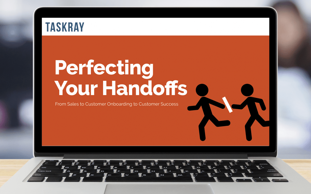 Perfecting Customer Success Handoffs